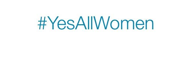 A Dad's Response To #YesAllWomen